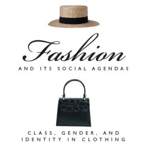 "Book Review: ""Fashion and Its Social Agendas"""