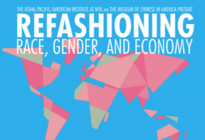 Panel Summary: ReFashioning Race, Gender, and Economy