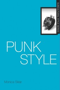 """Punk Style:"" An Interview with Monica Sklar"